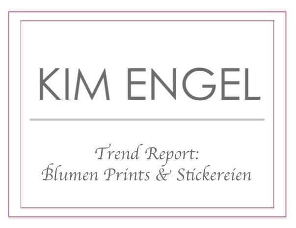 Trend Report: Blumen Prints & Stickereien