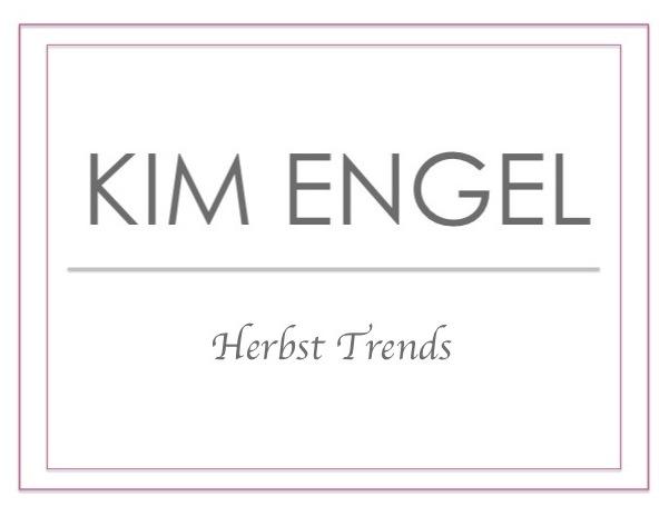 Herbst trends kim engel for Herbst trends 2016