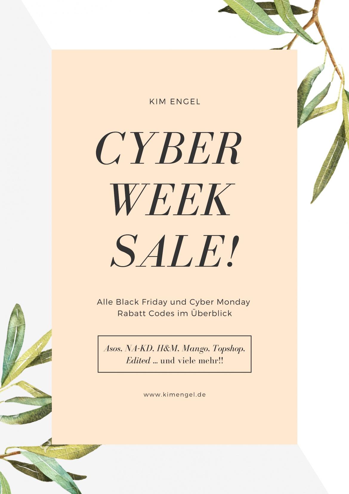 Cyber Week 2018 - alle Rabatt Codes im Überblick - KIM ENGEL